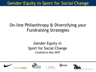 On-line Philanthropy & Diversifying your Fundraising Strategies