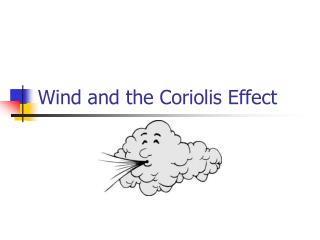 Wind and the Coriolis Effect