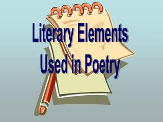 Literary Elements Used in Poetry