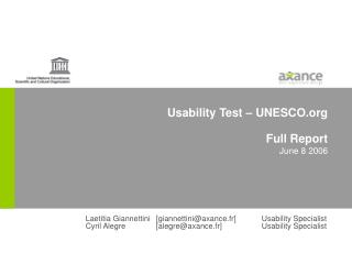Usability Test – UNESCO   Full Report June 8 2006