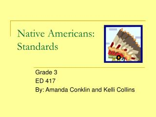 Native Americans: Standards