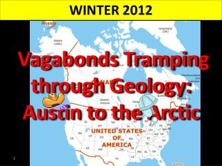 Vagabonds Tramping through Geology :     Austin  to the Arctic