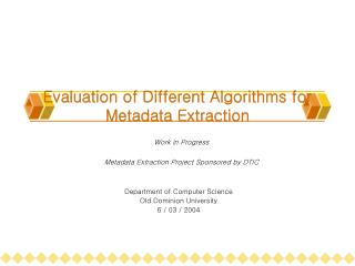 Evaluation of Different Algorithms for Metadata Extraction
