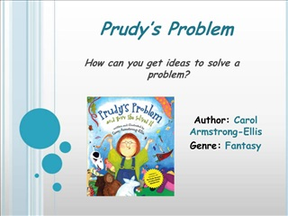 Prudy s Problem  How can you get ideas to solve a problem