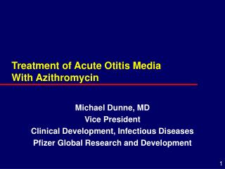 Treatment of Acute Otitis Media      With Azithromycin