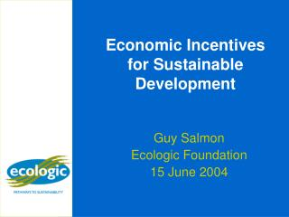 Economic Incentives for Sustainable Development