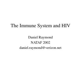 The Immune System and HIV