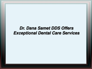 Dana Samet DDS - Torrance Dentist