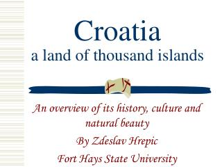 Croatia a land of thousand islands