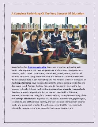 A Complete Rethinking Of The Very Concept Of Education