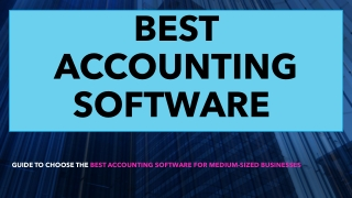 Best Accounting Software Market - Emerging Trends to To Boost Global Revenue