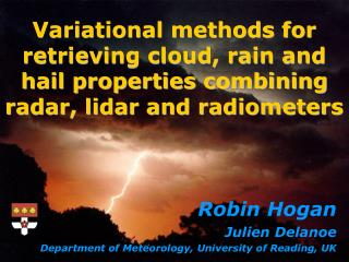 Variational methods for retrieving cloud, rain and hail properties combining radar, lidar and radiometers