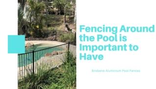 Aluminium Pool Fencing in Melbourne