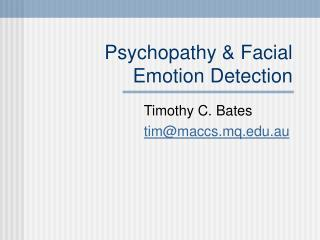 Psychopathy & Facial Emotion Detection