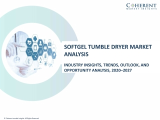 Softgel Tumble Dryer Market To Surpass US$ 172.3 Million By 2027 - Coherent Market Insights
