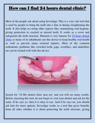 How can I find 24 hours dental clinic?