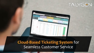 Cloud-Based Ticketing System for Seamless Customer Service