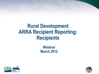 Rural Development ARRA Recipient Reporting: Recipients