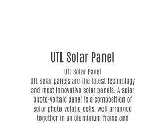UTL Solar Panel