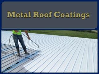 Metal Roof Coatings