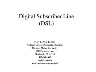 Digital Subscriber Line  DSL