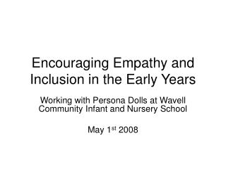 Encouraging Empathy and Inclusion in the Early Years
