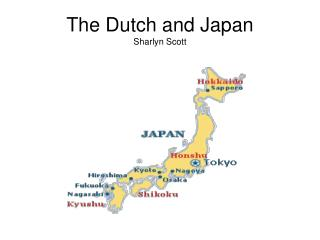 The Dutch and Japan Sharlyn Scott