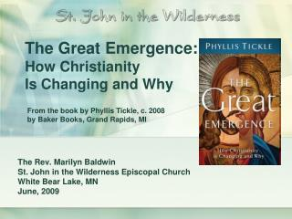 The Great Emergence:  How Christianity  Is Changing and Why