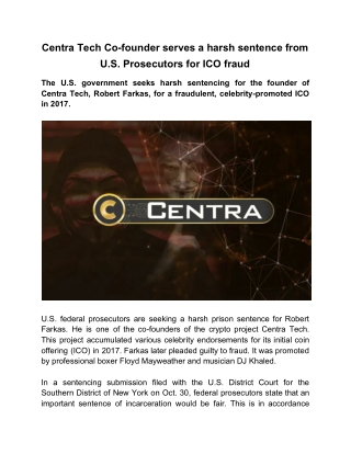Centra Tech Co-founder serves a harsh sentence from U.S. Prosecutors for ICO fraud