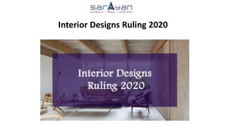 Interior Designs Ruling 2020
