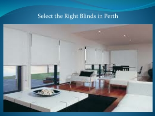 Select the Right Blinds in Perth