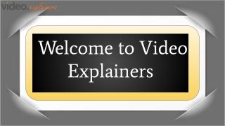Script of Video Explainers Video   Video Explainers