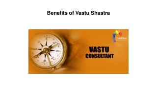 Benefits of Vastu Shastra