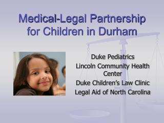 Medical-Legal Partnership for Children in Durham