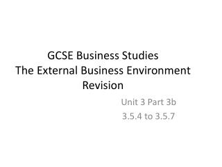 GCSE Business Studies The External Business Environment Revision
