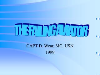 CAPT D. Wear, MC, USN 1999