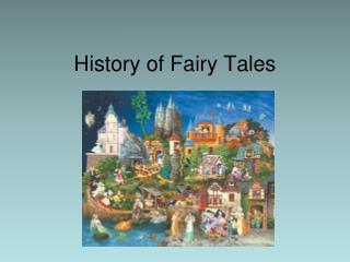 History of Fairy Tales