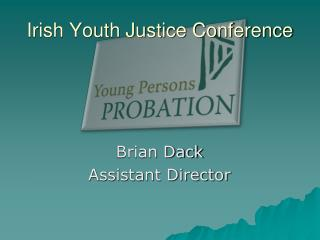 Brian Dack Assistant Director