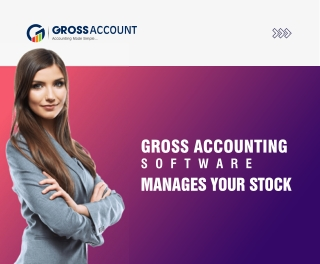 Gross Account Software Manages Your Stock