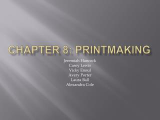 Chapter 8: Printmaking