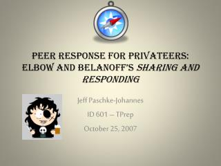 Peer Response for Privateers: Elbow and Belanoff's Sharing and Responding