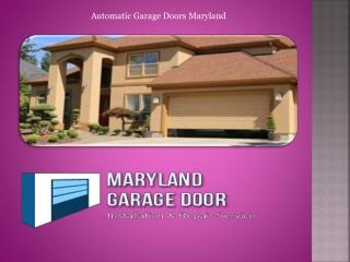 Automatic Garage Doors Maryland