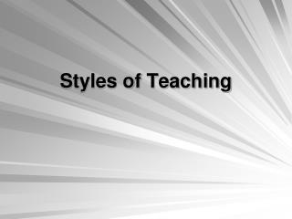 Styles of Teaching