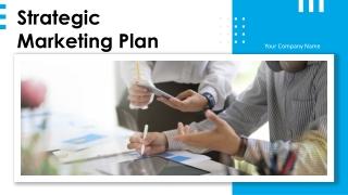 Strategic Marketing Plan Powerpoint Presentation Slides