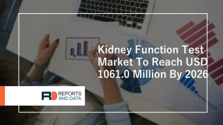 Kidney Function Test Market Overview To 2020- 2027