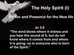 The Holy Spirit I
