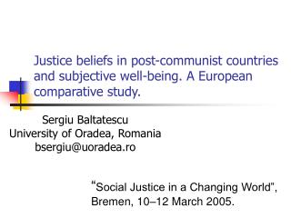 Justice beliefs in post-communist countries and subjective well-being. A European comparative study.