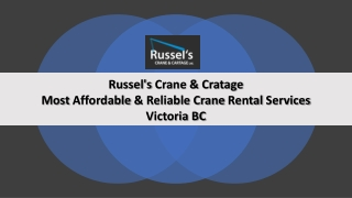 Crane Rental Vancouver | Crane Hire Cost | Russel's Crane & Cartage