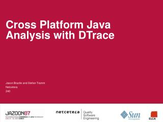 Cross Platform Java Analysis with DTrace