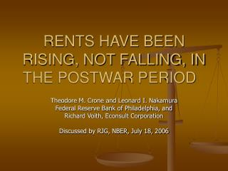 RENTS HAVE BEEN RISING, NOT FALLING, IN THE POSTWAR PERIOD